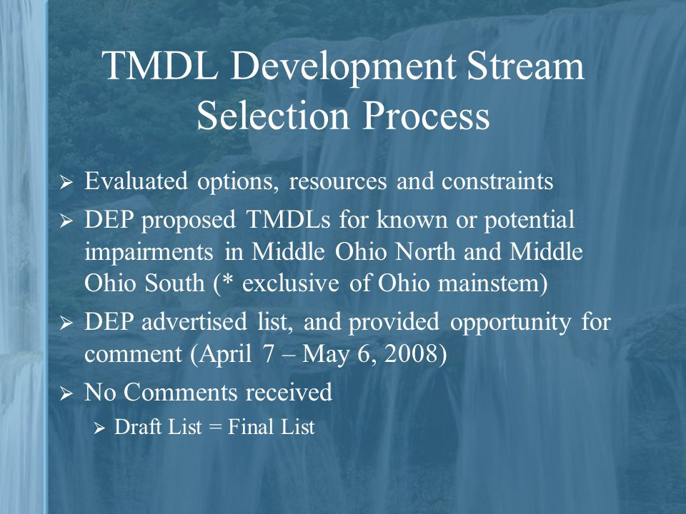 TMDL Development Stream Selection Process