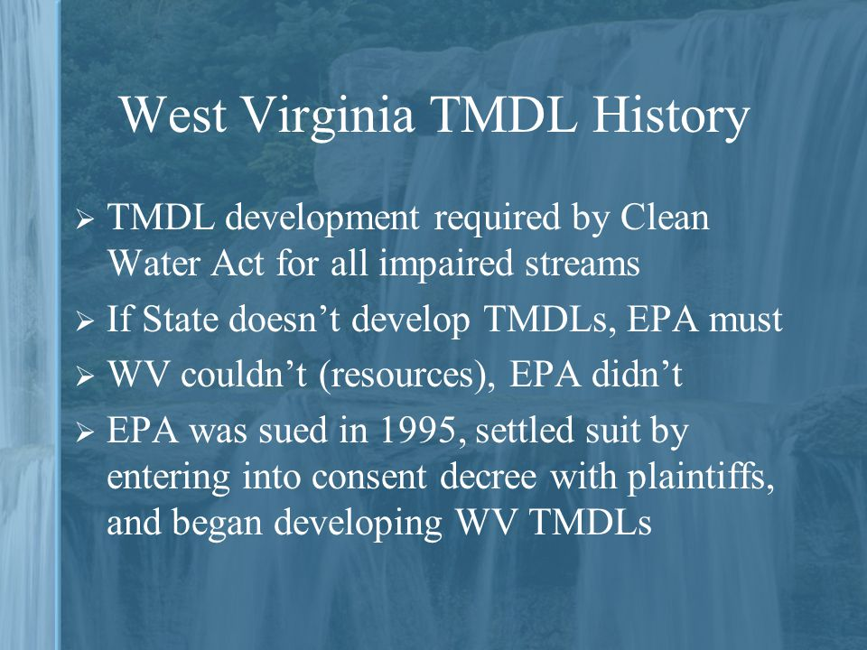 West Virginia TMDL History