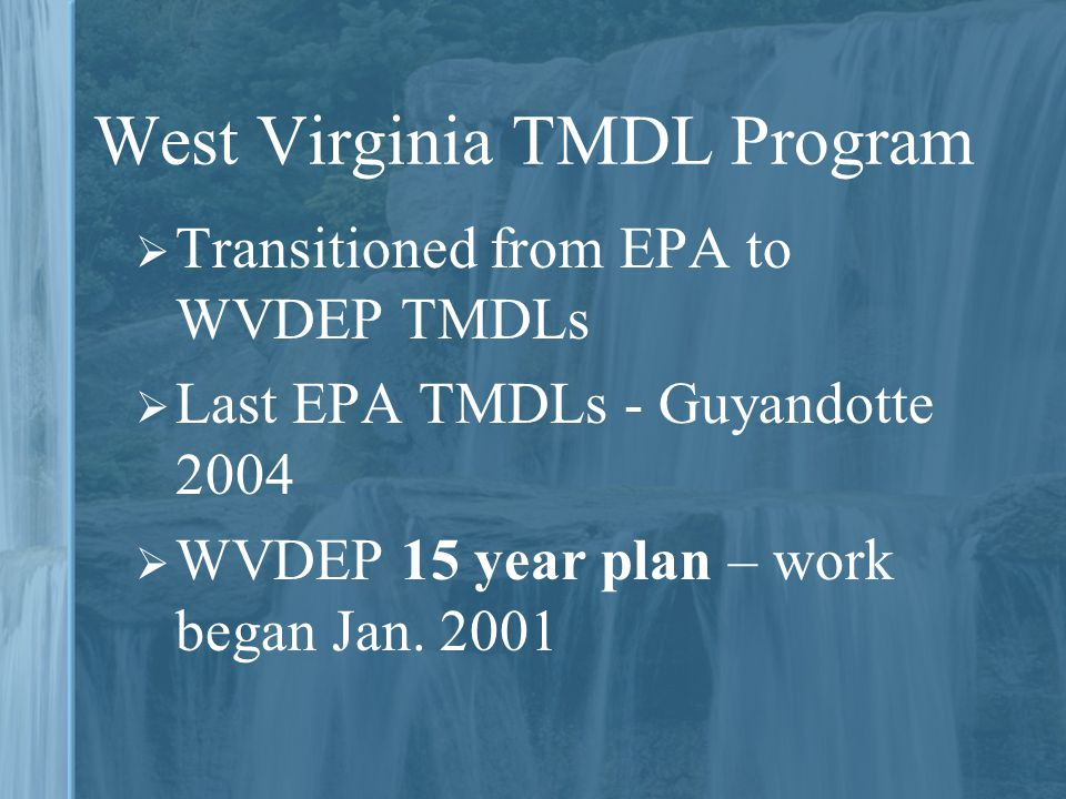 West Virginia TMDL Program