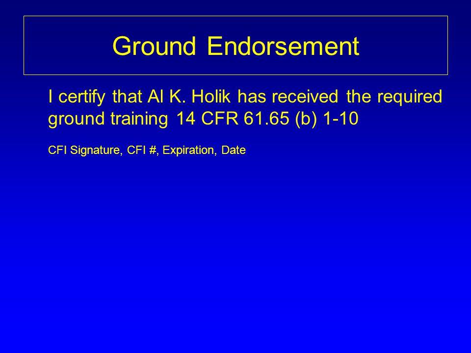 Ground Endorsement CFI Signature, CFI #, Expiration, Date