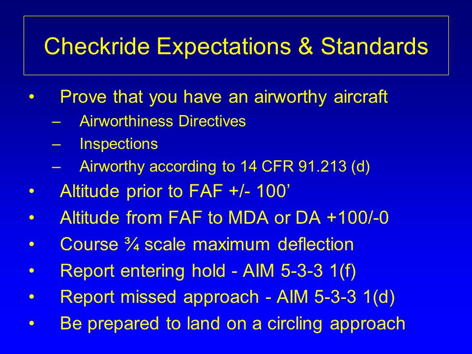 Checkride Expectations & Standards