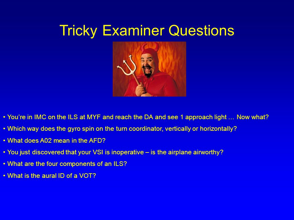 Tricky Examiner Questions