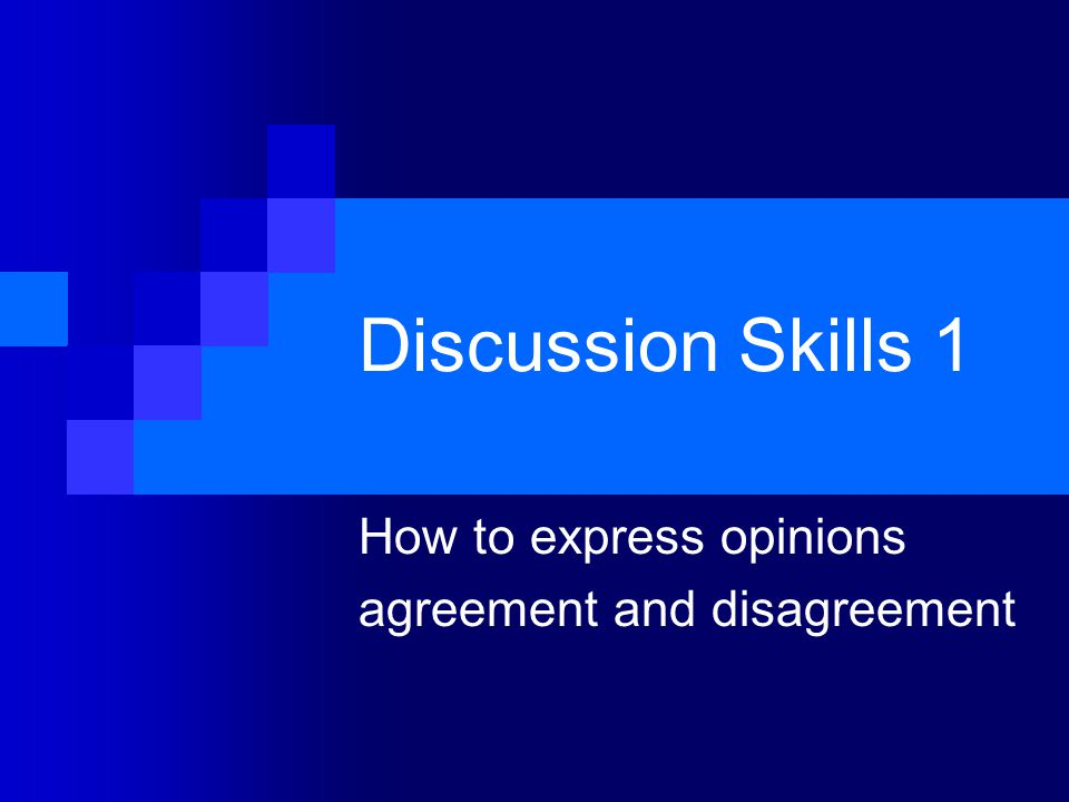 How to express opinions agreement and disagreement