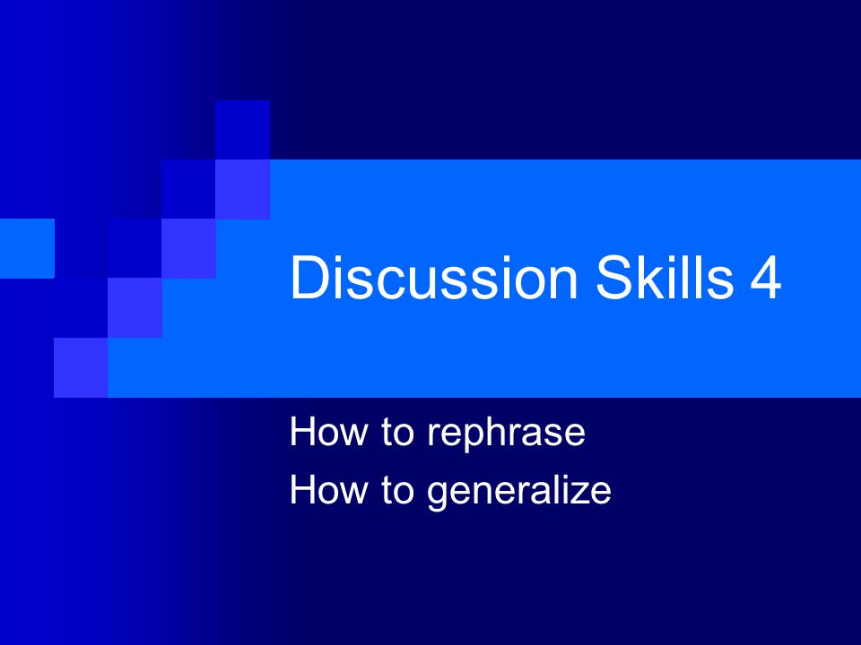 How to rephrase How to generalize