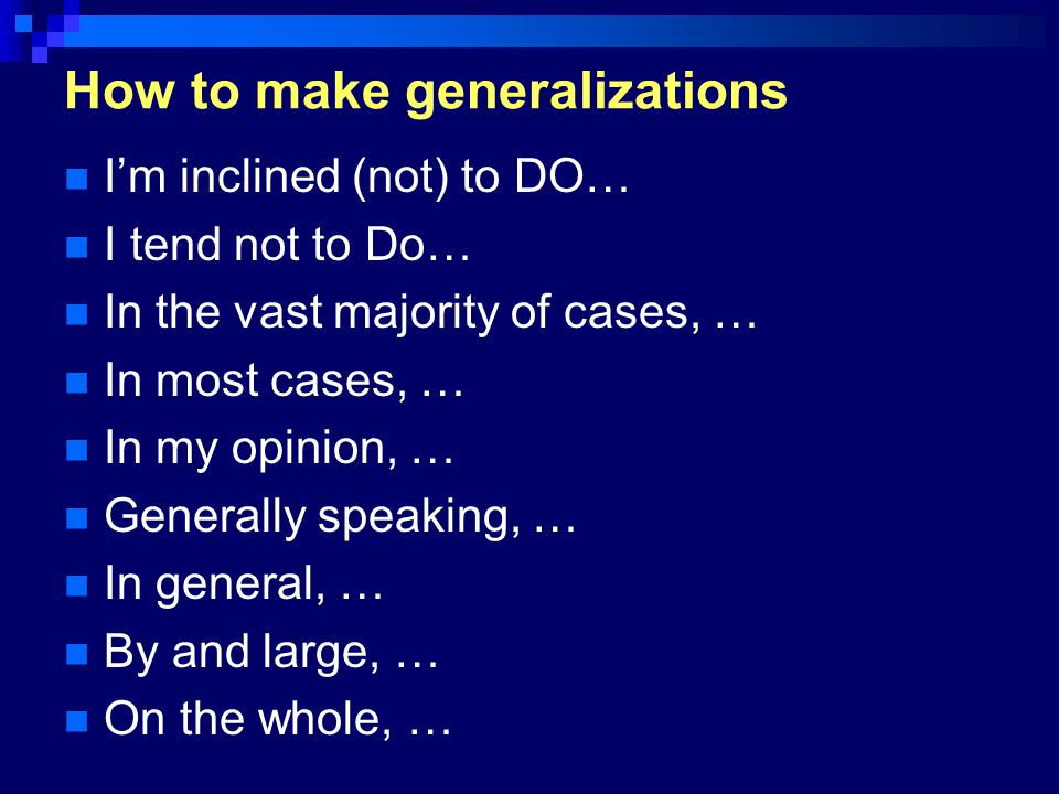 How to make generalizations