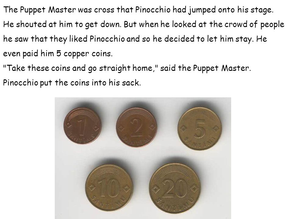 The Puppet Master was cross that Pinocchio had jumped onto his stage