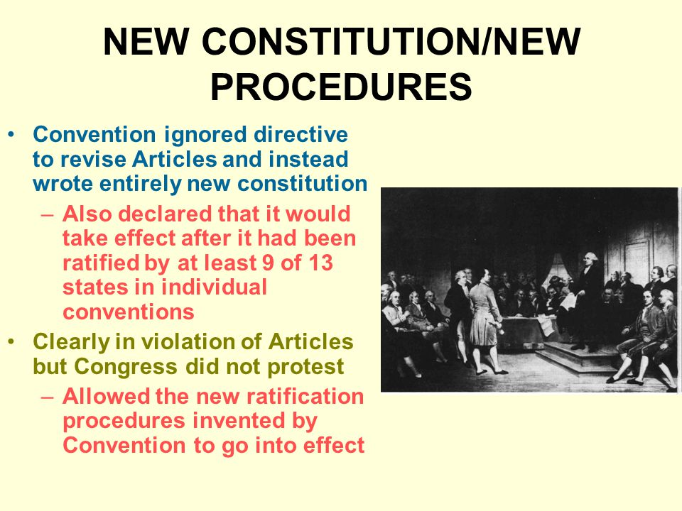 NEW CONSTITUTION/NEW PROCEDURES