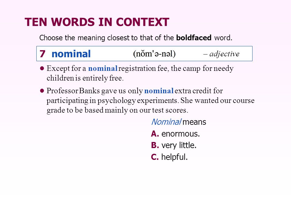 TEN WORDS IN CONTEXT 7 nominal – adjective