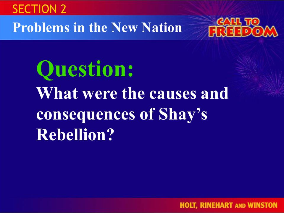 Question: What were the causes and consequences of Shay's Rebellion