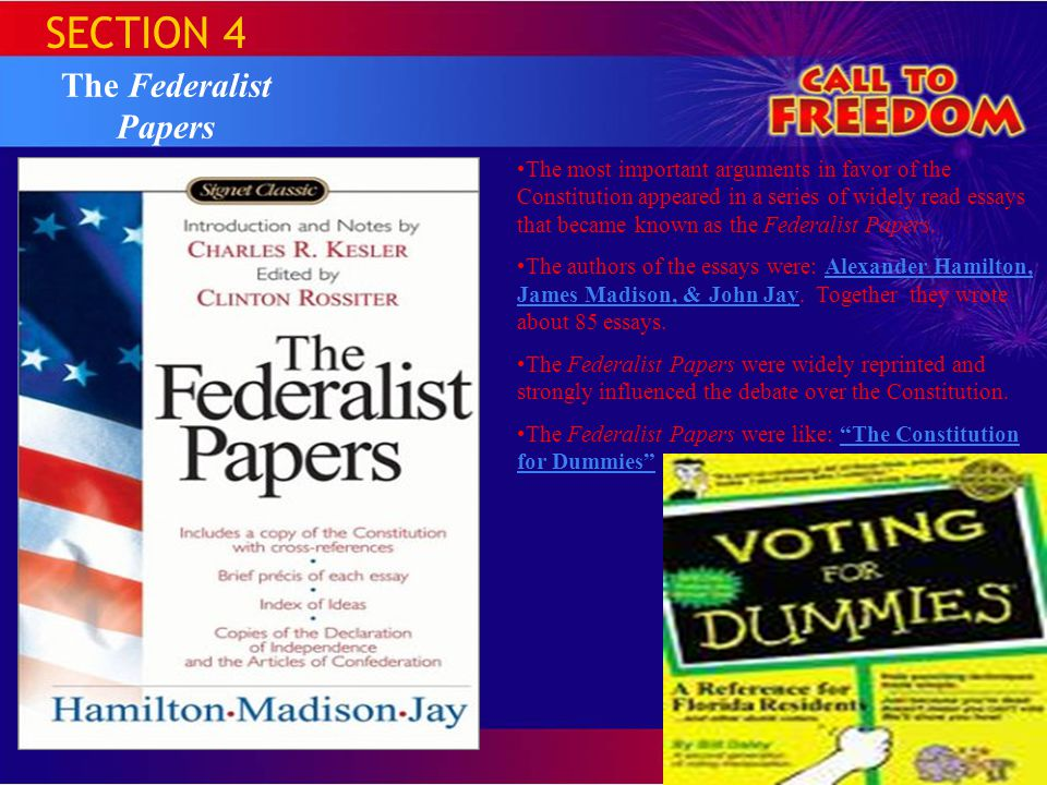SECTION 4 The Federalist Papers
