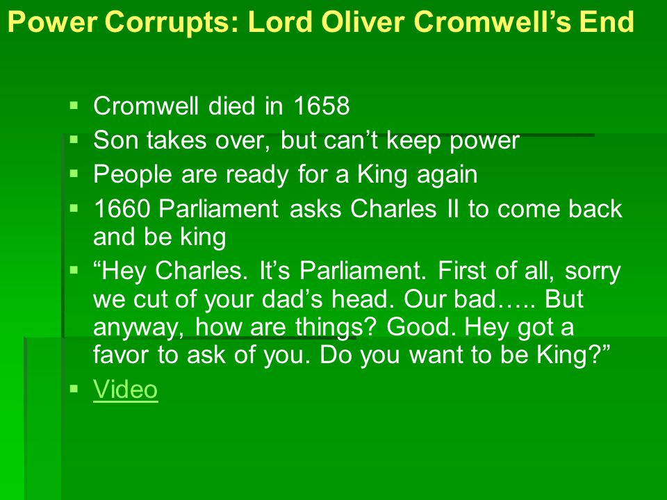 Power Corrupts: Lord Oliver Cromwell's End
