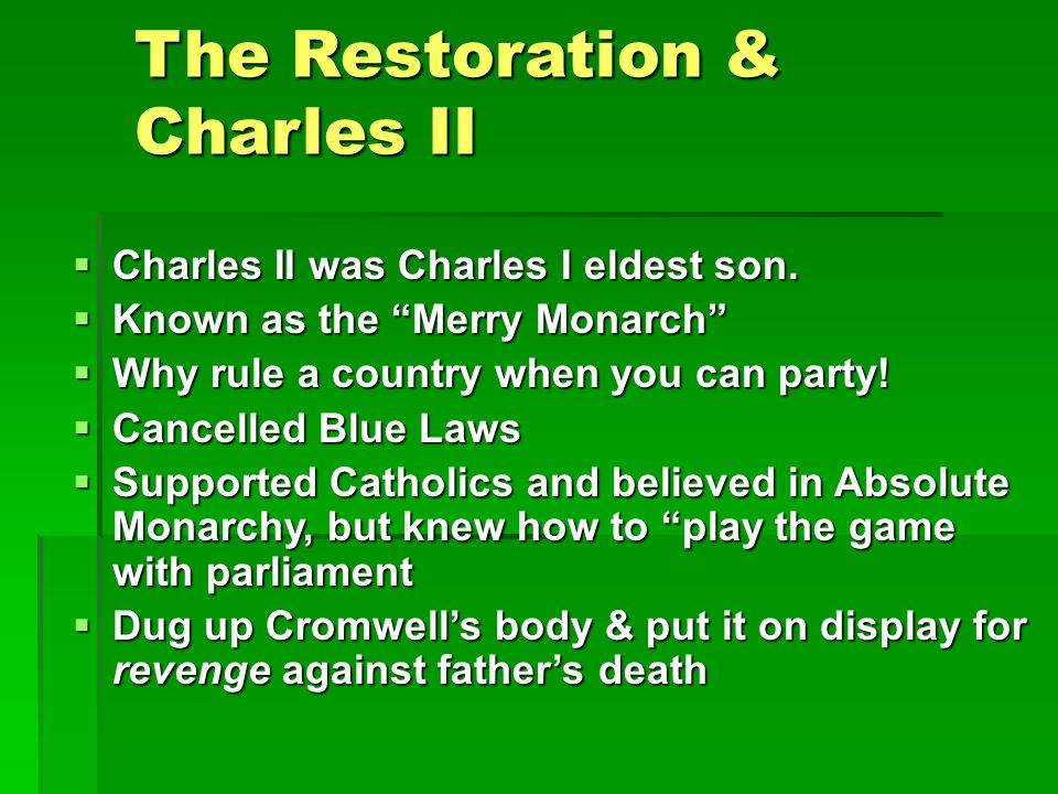 The Restoration & Charles II