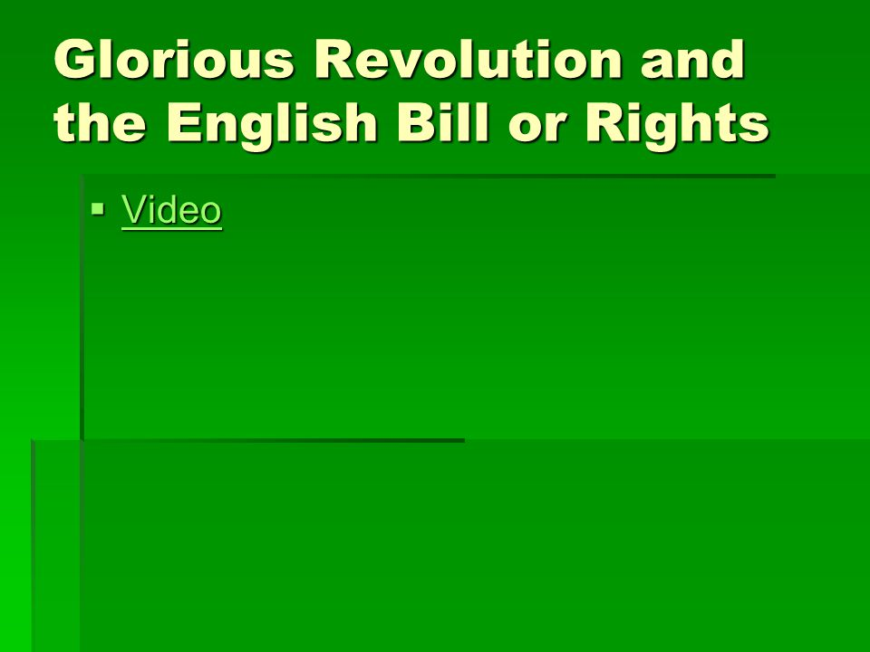 Glorious Revolution and the English Bill or Rights