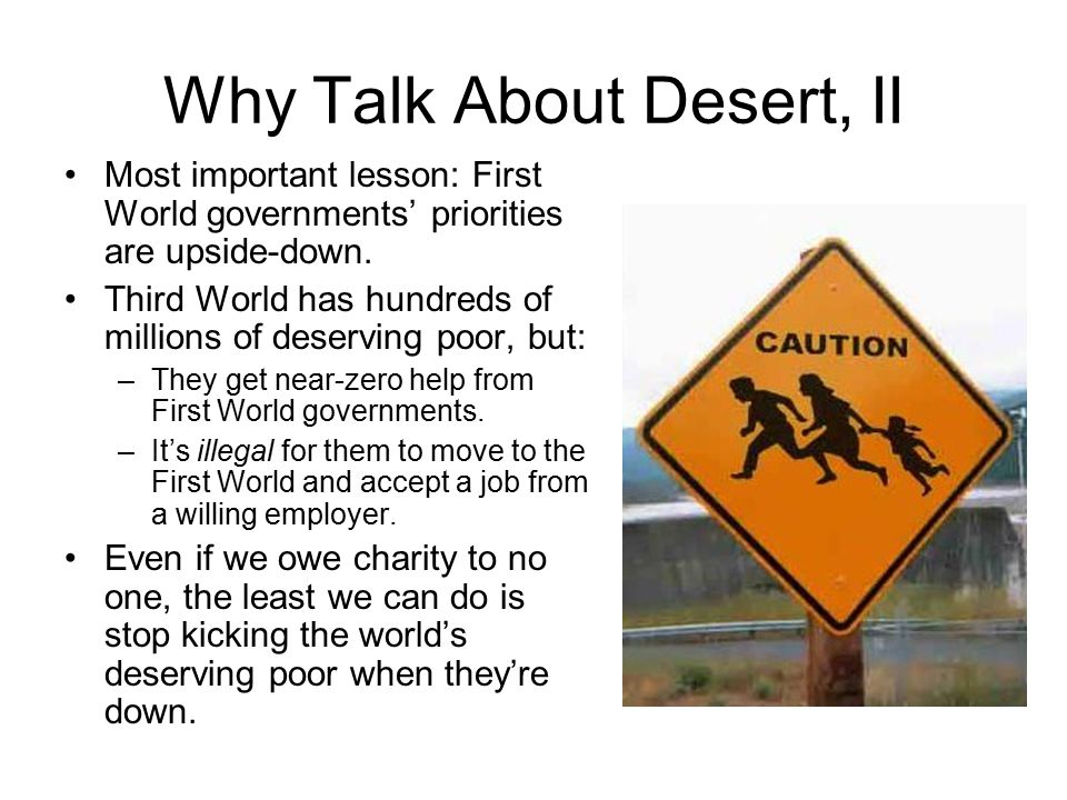 Why Talk About Desert, II