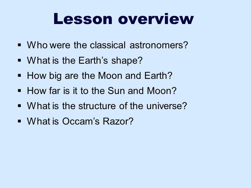Lesson overview Who were the classical astronomers