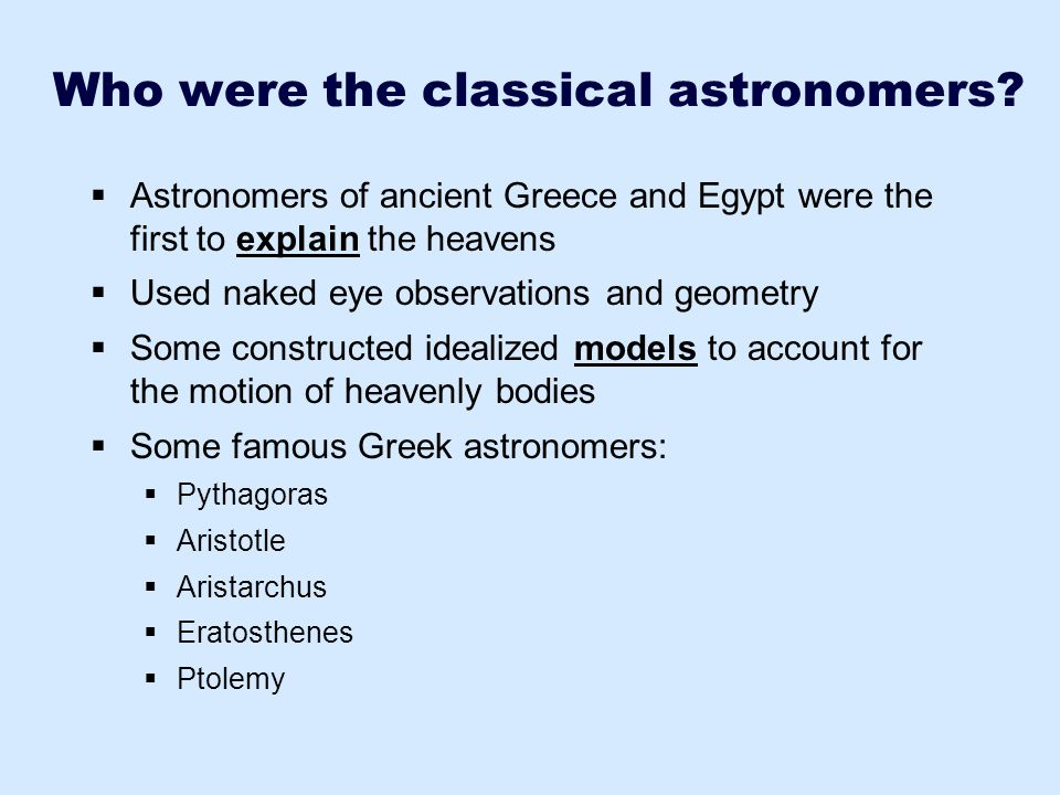 Who were the classical astronomers