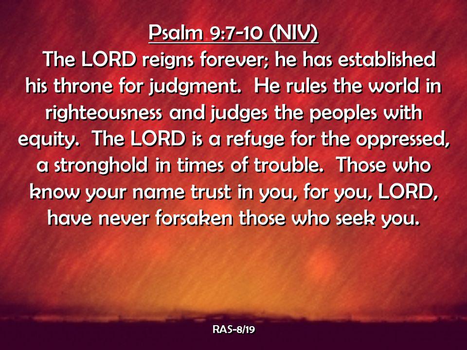 Psalm 9:7-10 (NIV)