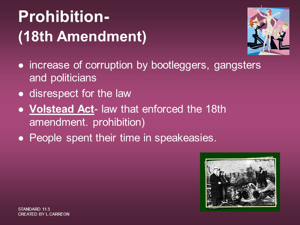 Prohibition- (18th Amendment)