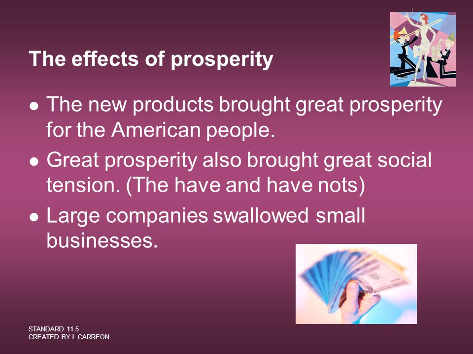 The effects of prosperity