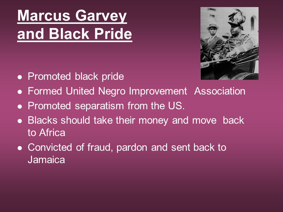 Marcus Garvey and Black Pride