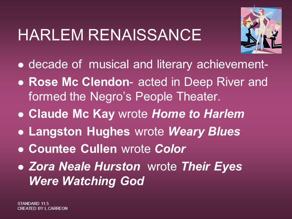 HARLEM RENAISSANCE decade of musical and literary achievement-