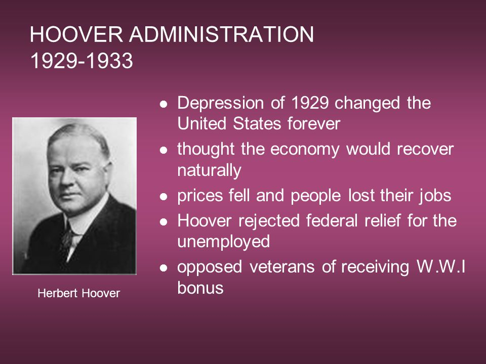 HOOVER ADMINISTRATION 1929-1933