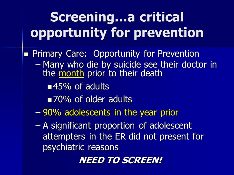 Screening…a critical opportunity for prevention