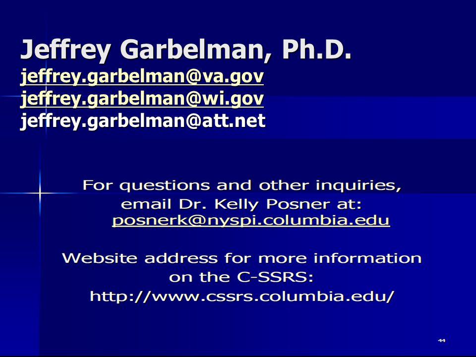Jeffrey Garbelman, Ph. D. jeffrey. garbelman@va. gov jeffrey