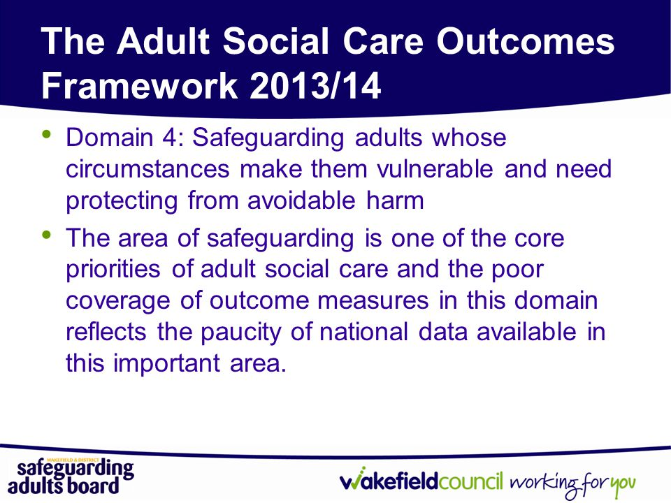 The Adult Social Care Outcomes Framework 2013/14