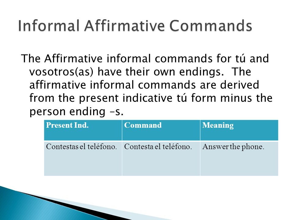 Informal Affirmative Commands