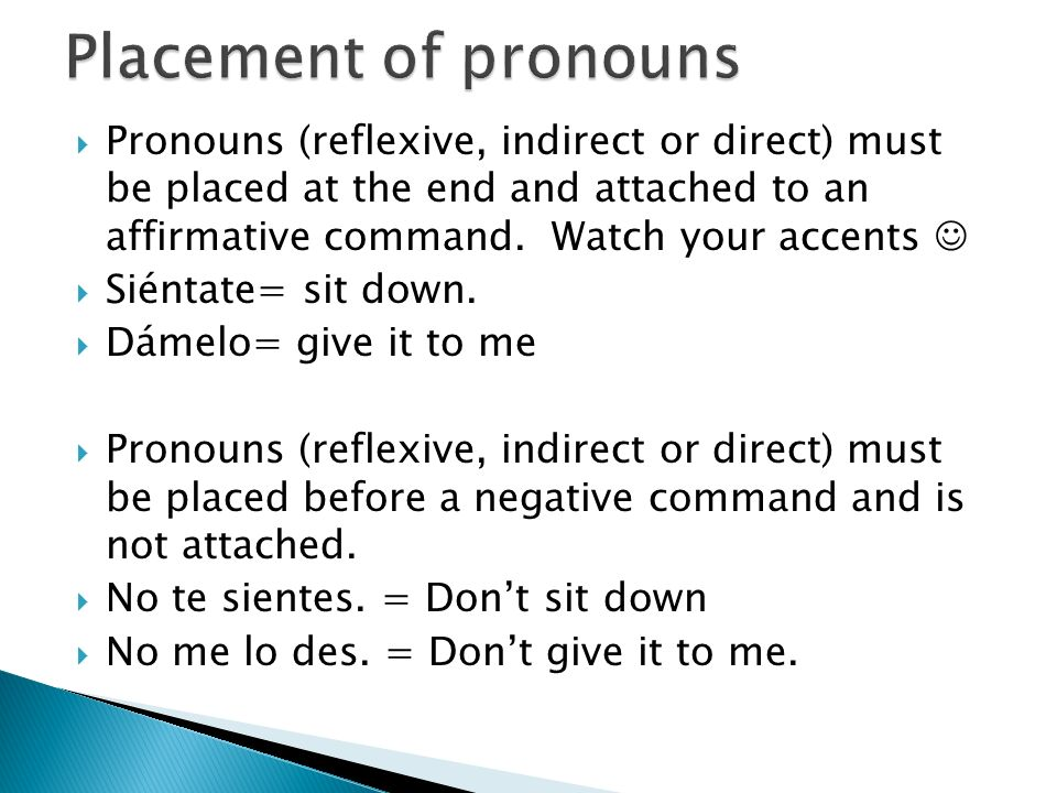 Placement of pronouns