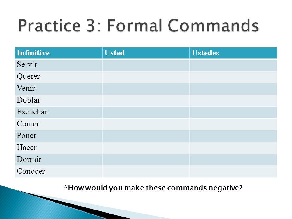 Practice 3: Formal Commands