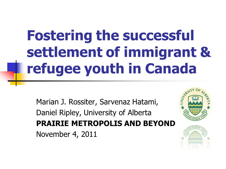 Fostering the successful settlement of immigrant & refugee youth in Canada