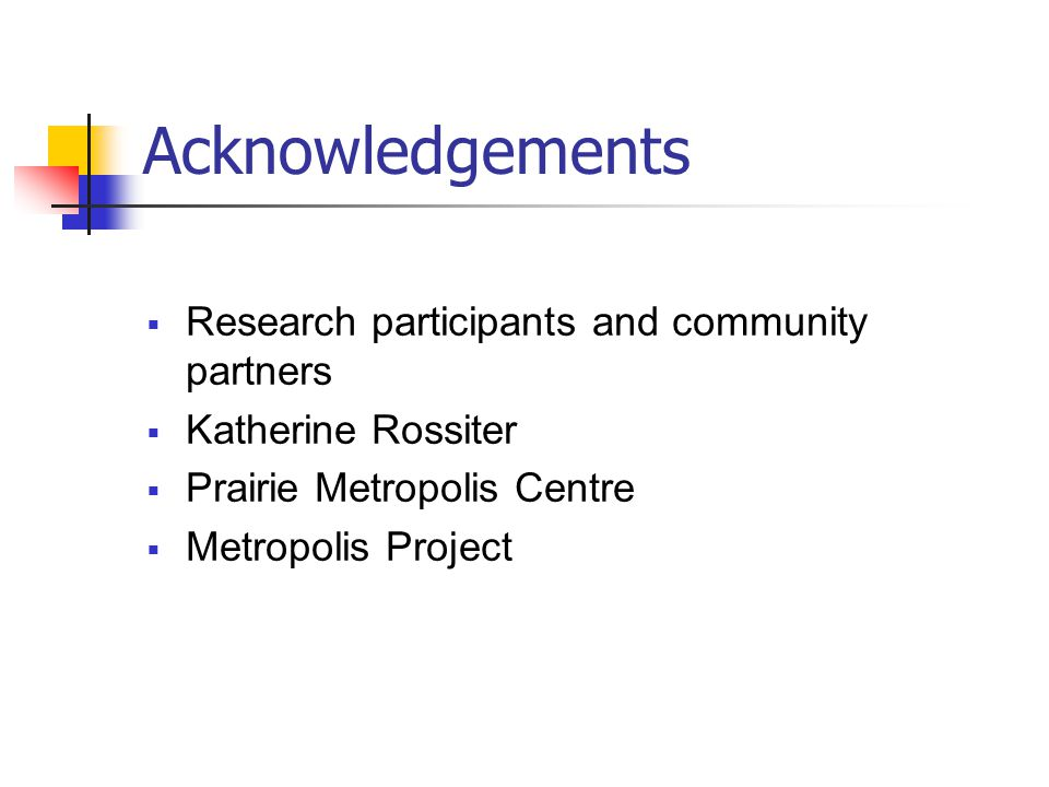 Acknowledgements Research participants and community partners