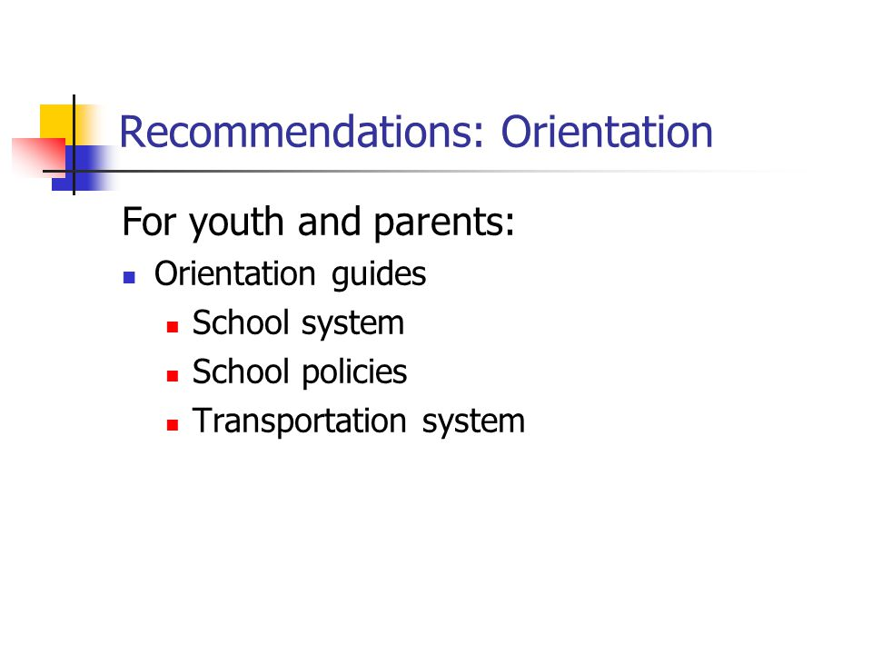 Recommendations: Orientation
