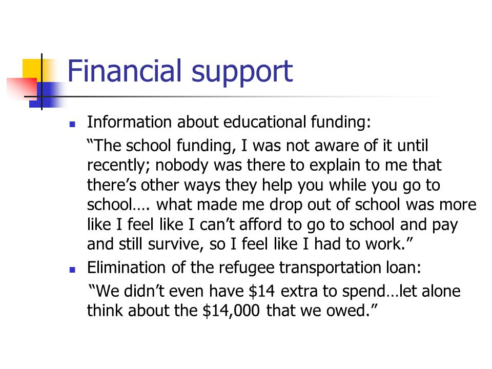 Financial support Information about educational funding:
