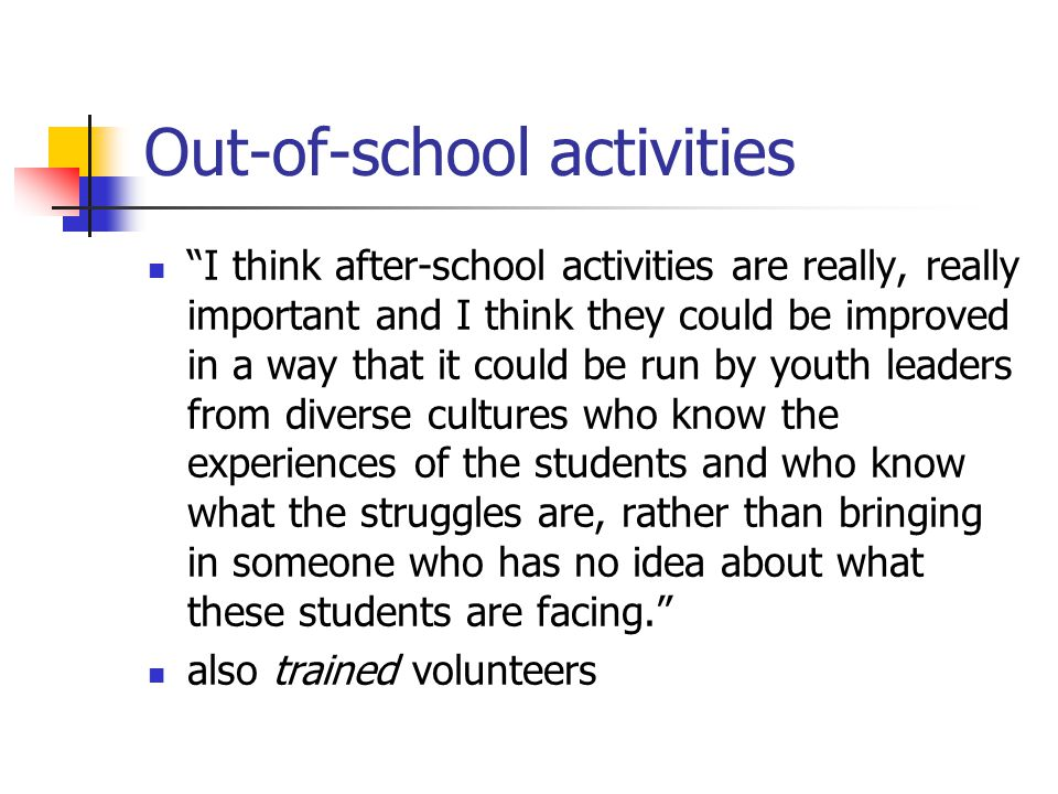 Out-of-school activities