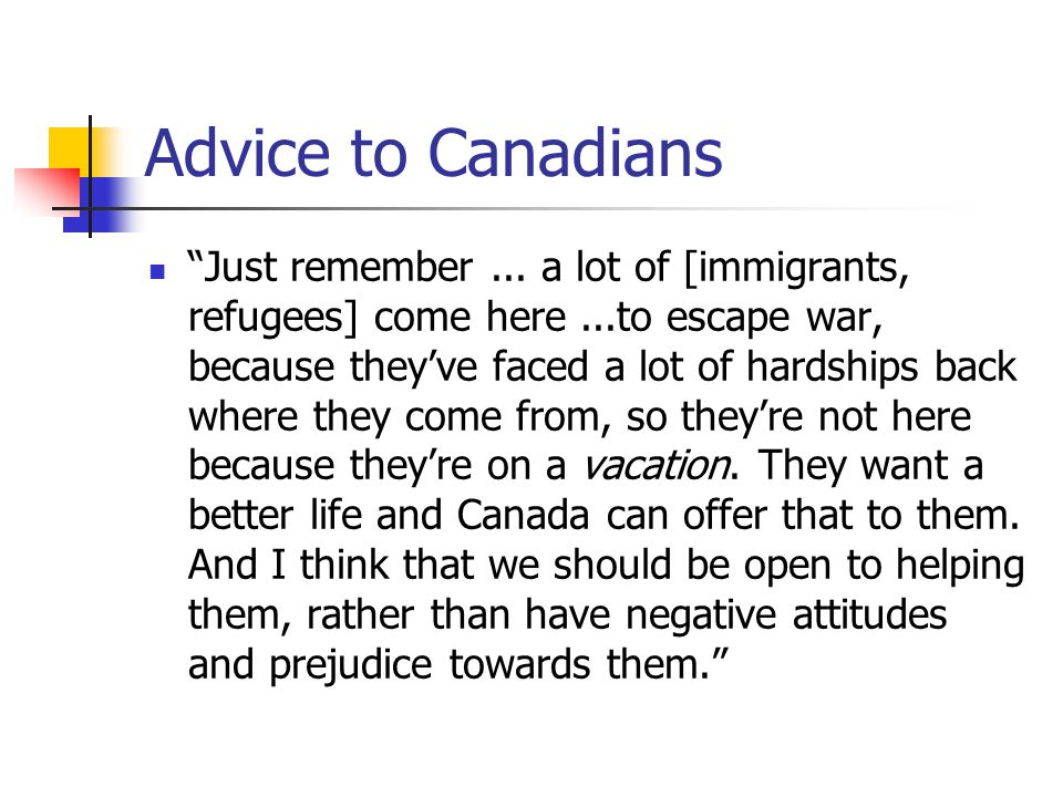 Advice to Canadians