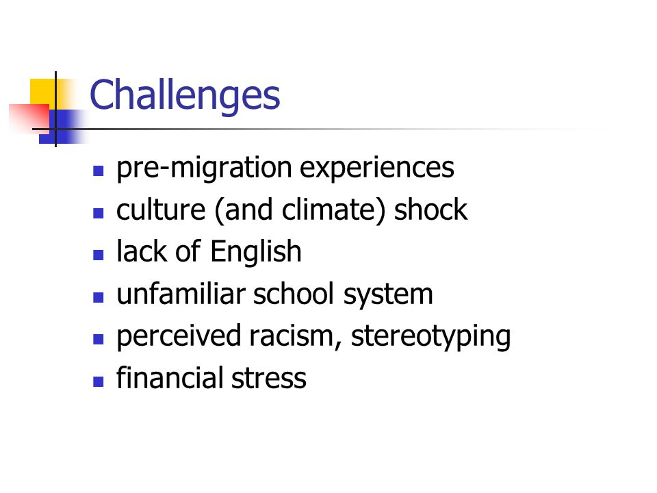 Challenges pre-migration experiences culture (and climate) shock