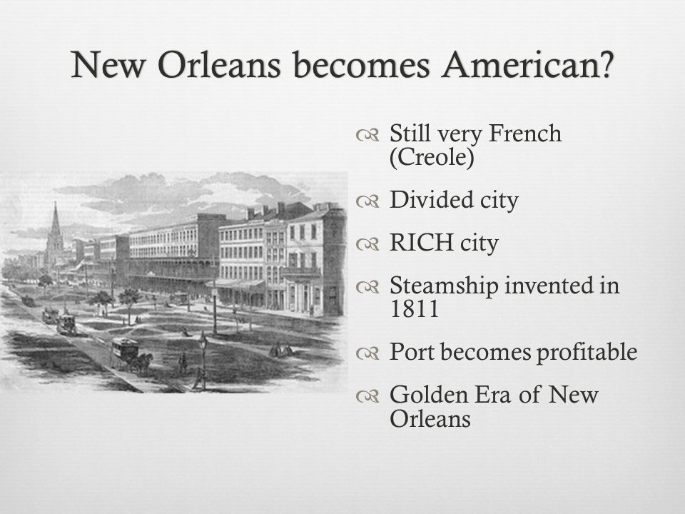 New Orleans becomes American