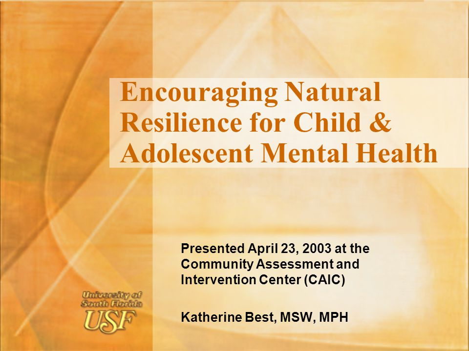 Encouraging Natural Resilience for Child & Adolescent Mental Health