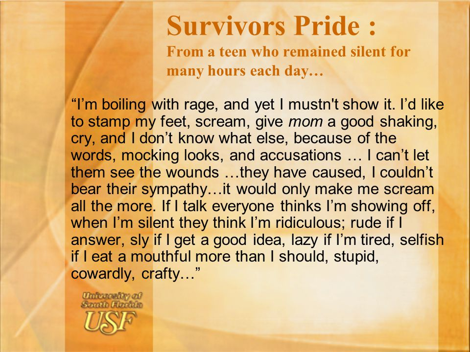Survivors Pride : From a teen who remained silent for many hours each day…