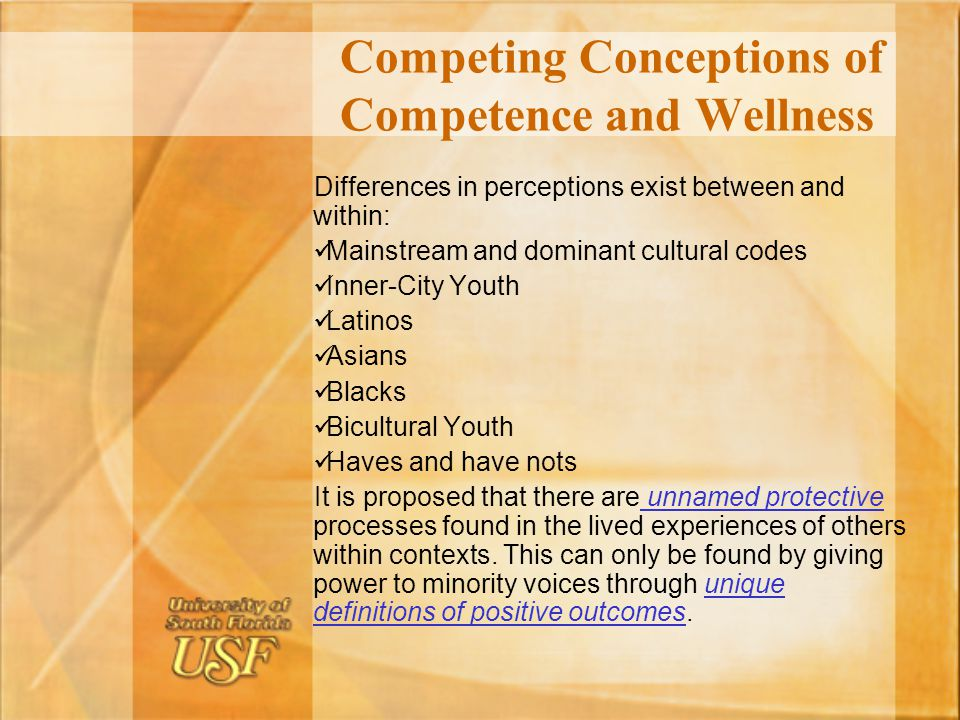 Competing Conceptions of Competence and Wellness