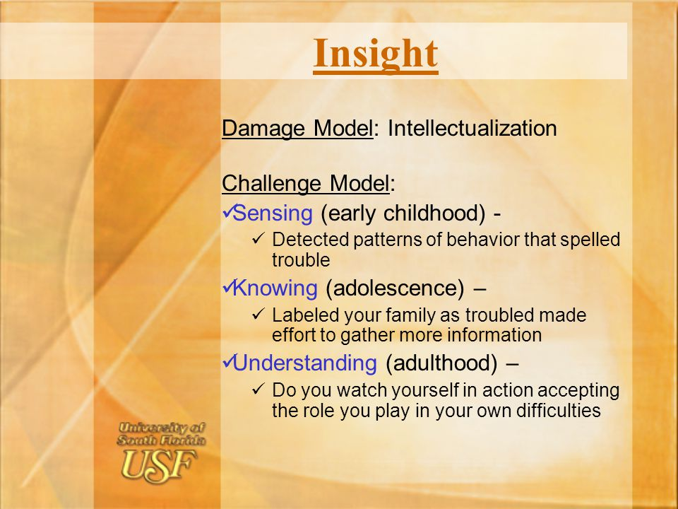 Insight Damage Model: Intellectualization Challenge Model: