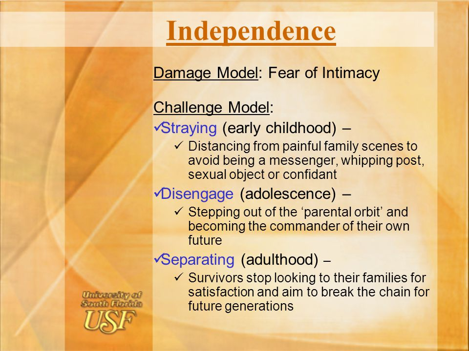 Independence Damage Model: Fear of Intimacy Challenge Model: