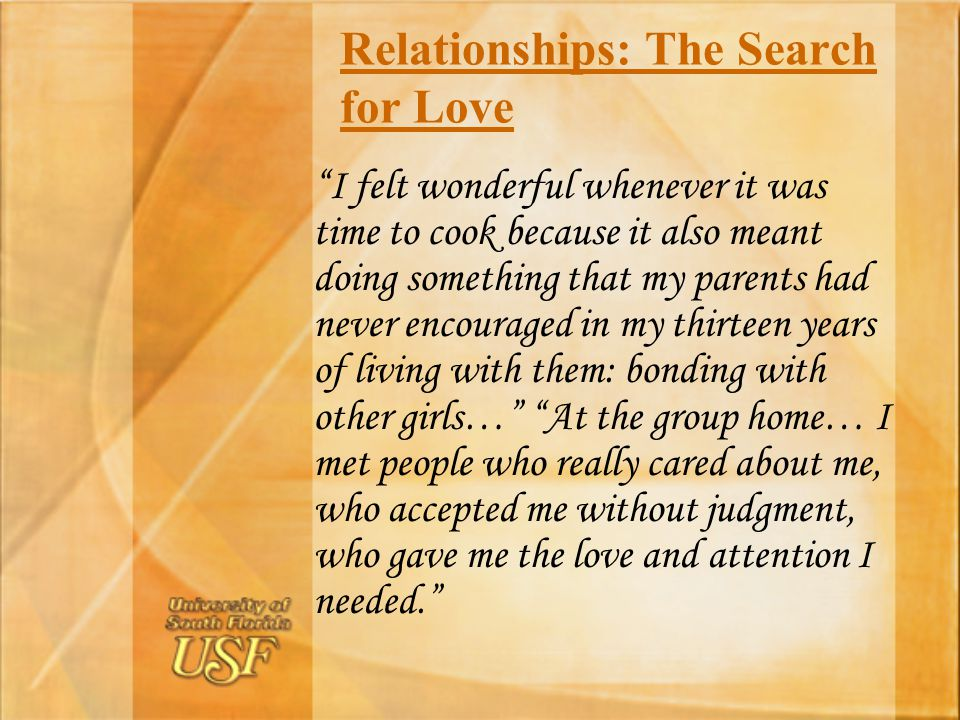 Relationships: The Search for Love