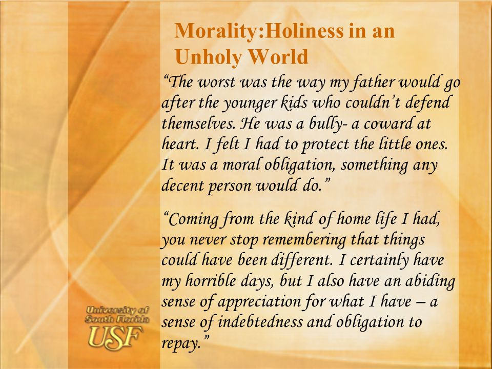 Morality:Holiness in an Unholy World