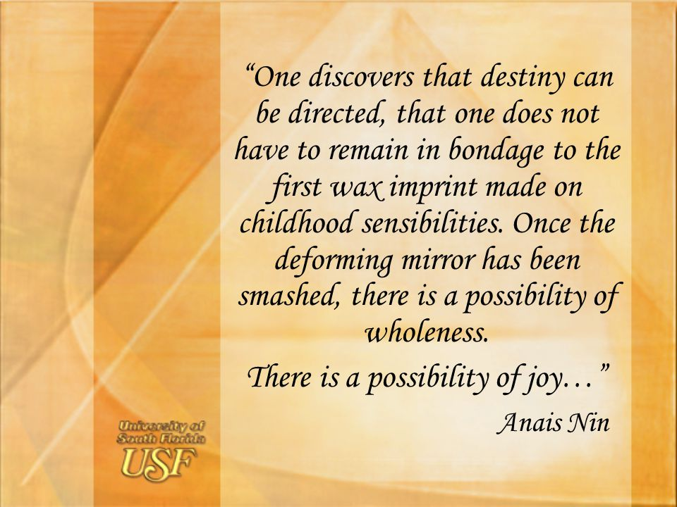 There is a possibility of joy…