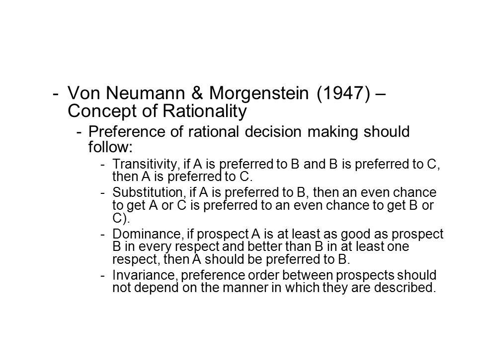 Von Neumann & Morgenstein (1947) – Concept of Rationality