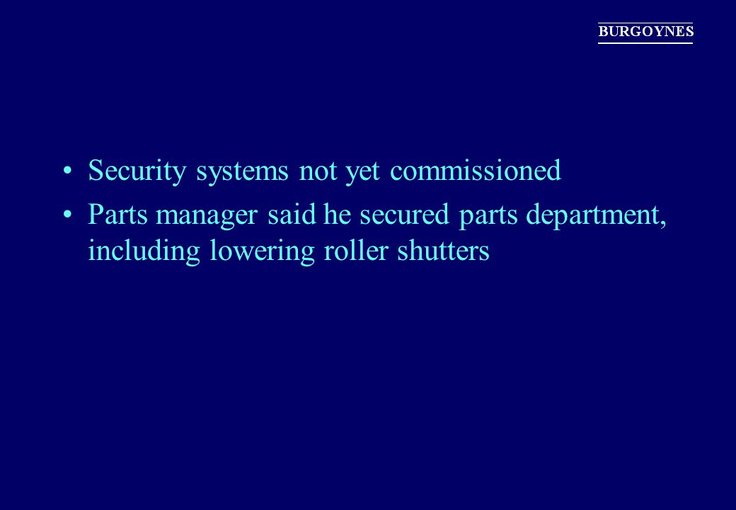Security systems not yet commissioned